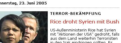 SpOn: Artikel: Rice droht Syrien mit Bush